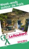 Guide voyage Week-ends autour de Paris 2015/2016