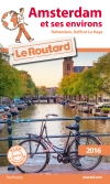 Guide voyage Amsterdam et ses environs 2016