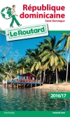 Guide voyage République dominicaine, Saint-Domingue 2016/17