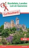 Guide voyage Bordelais, Landes, Lot-et-Garonne 2016