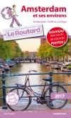 Guide voyage Amsterdam et ses environs 2017