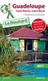 Guide voyage Guadeloupe, Saint-Martin, Saint-Barth 2017