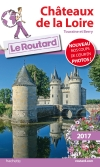Guide voyage Châteaux de la Loire (Touraine et Berry) 2017