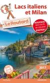 Guide voyage Lacs italiens et Milan 2017