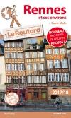 Guide voyage Rennes et ses environs (+ Saint-Malo) 2017/18