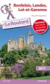 Guide voyage Bordelais, Landes, Lot-et-Garonne 2017