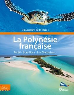 Couverture L'inventaire de la Terre : La Polynésie Française