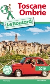 Guide voyage Toscane, Ombrie 2016