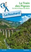 Guide voyage Le Train des Pignes. De Nice à Digne-les-Bains