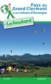 Guide voyage Pays du Grand Clermont et des volcans d