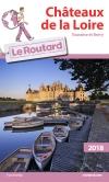 Guide voyage Châteaux de la Loire (Touraine et Berry) 2018