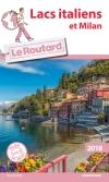 Guide voyage Lacs italiens et Milan 2018
