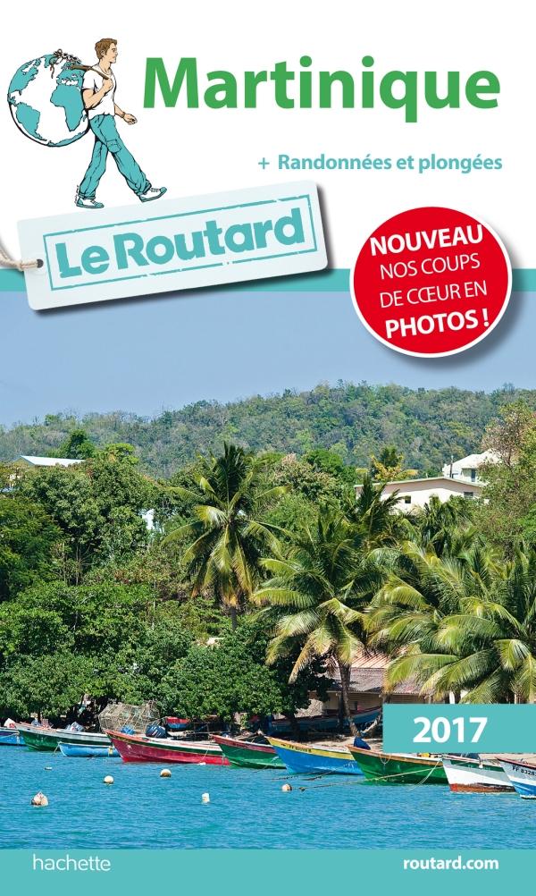 Guide du Routard Martinique 2017