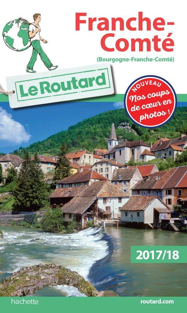 Guide du Routard Franche-Comté 2017/18