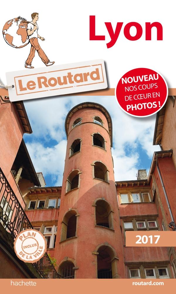 Guide du Routard Lyon 2017