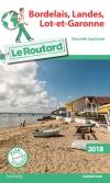 Guide voyage Bordelais, Landes, Lot-et-Garonne 2018