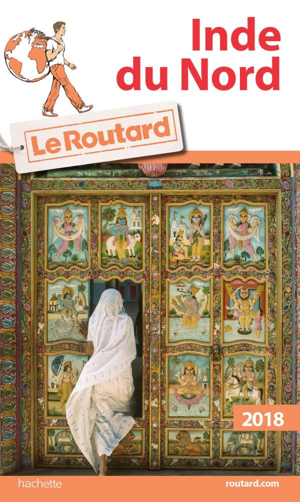 Guide du Routard Inde du Nord 2018