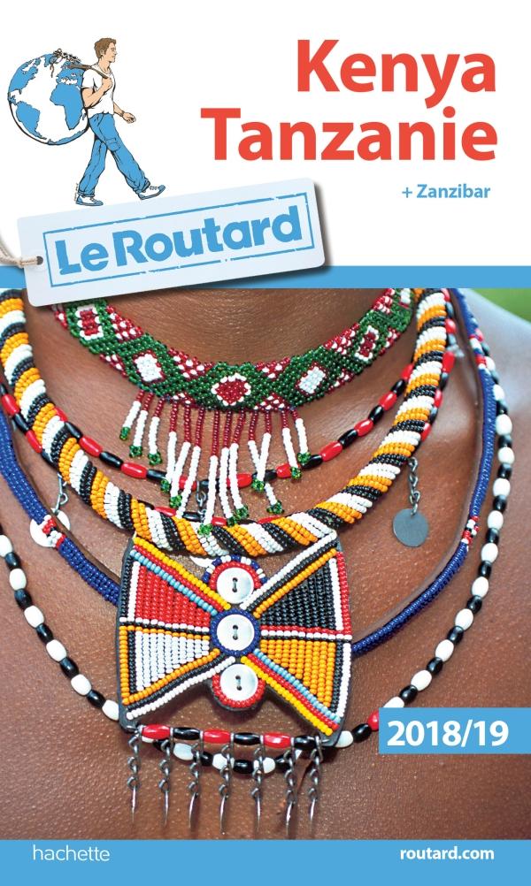 Guide du Routard Kenya Tanzanie 2018/19
