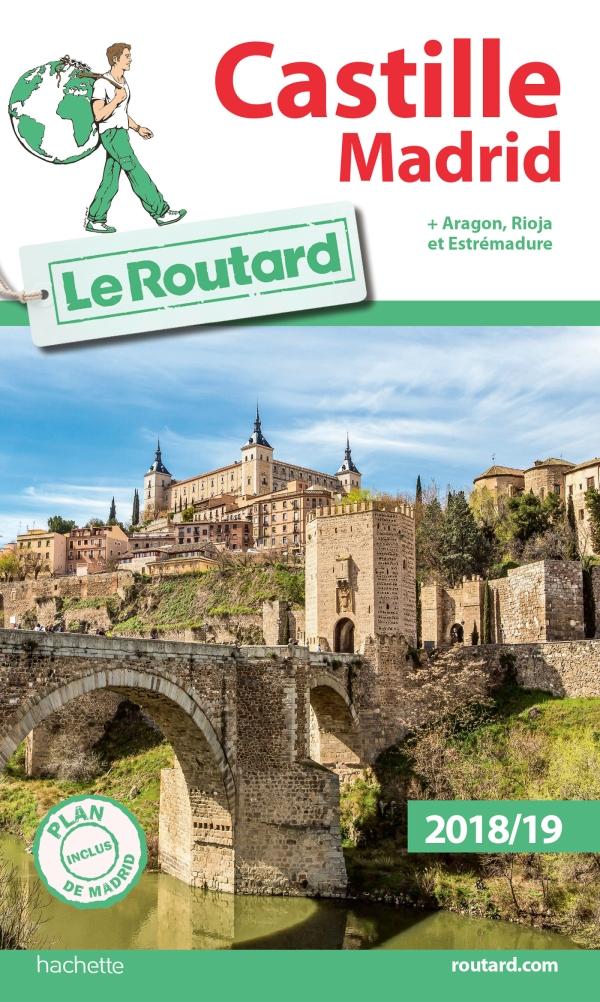 Guide du Routard Castille Madrid 2018/19
