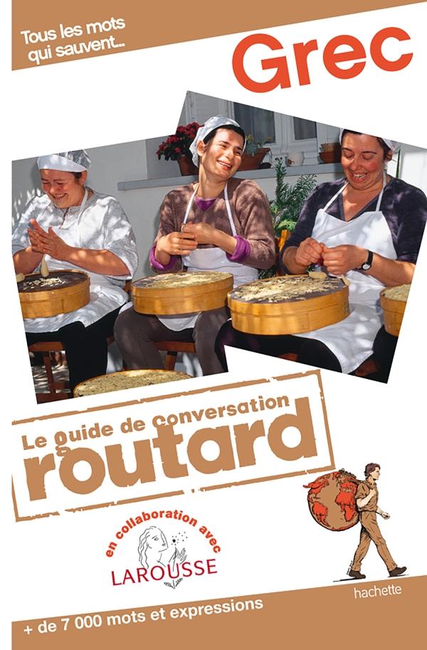 Grec le guide de conversation Routard