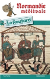 Guide voyage Normandie médiévale