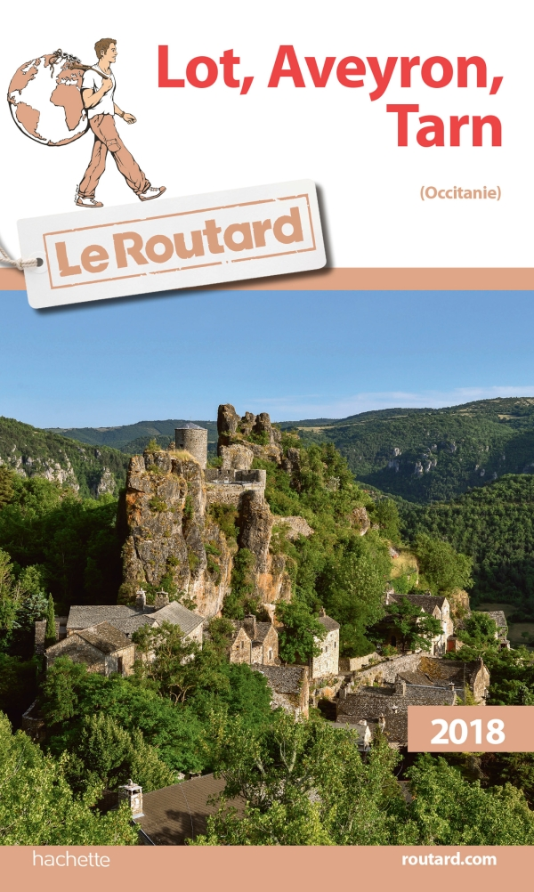 Guide du Routard Lot, Aveyron, Tarn 2018