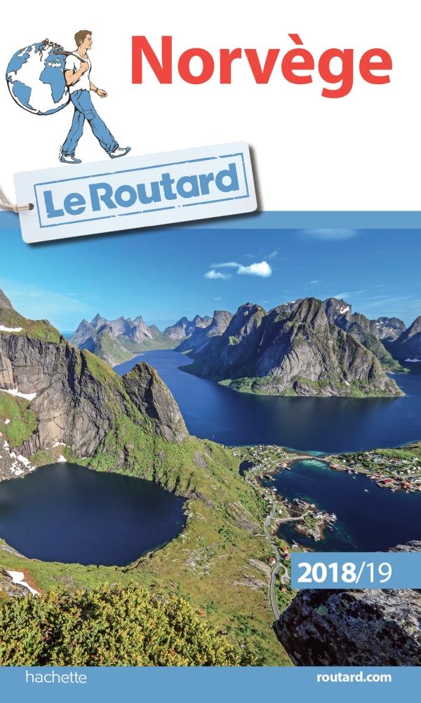 Guide du Routard Norv?ge 2018/19