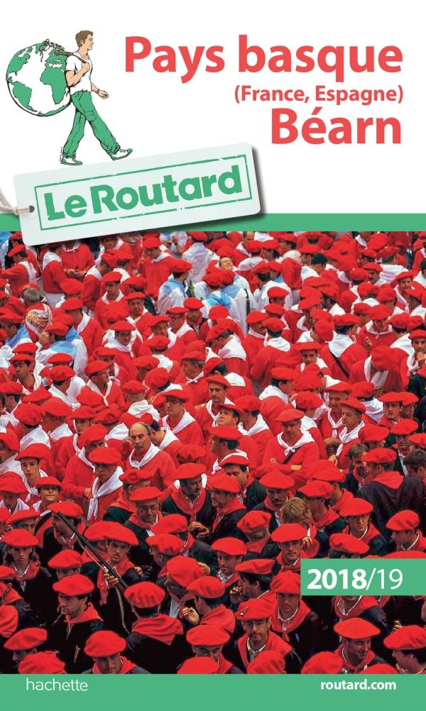 Guide du Routard Pays Basque (France Espagne) B?arn 2018/19