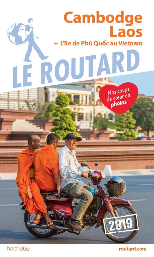 Guide du Routard Cambodge Laos 2019