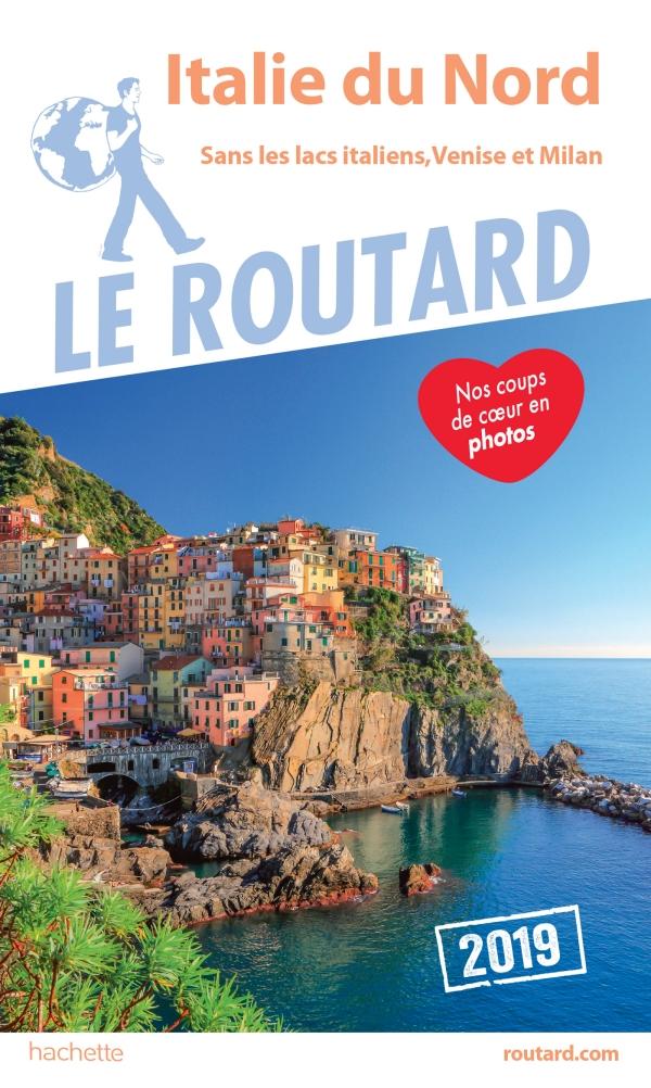 Guide du Routard Italie du Nord 2019