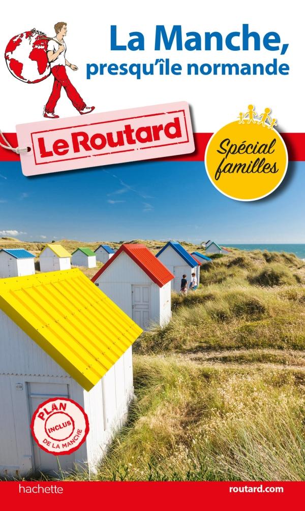 Guide du Routard La Manche, presqu'?le normande