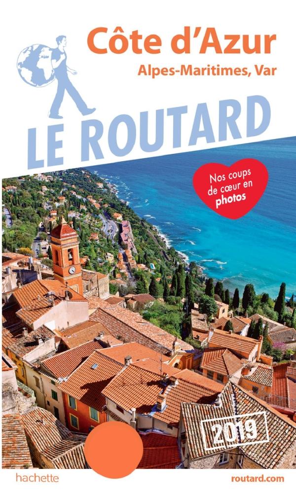 Guide du Routard C?te d'Azur 2019