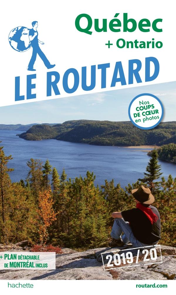 Guide du Routard Québec, Ontario et prov. maritimes 2019/20