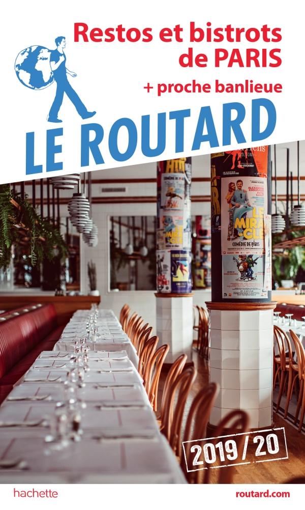 Guide du Routard restos et bistrots de Paris 2019/20