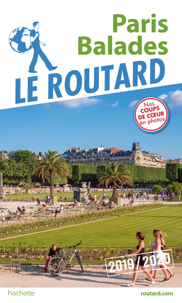 Guide du Routard Paris balades 2019/20
