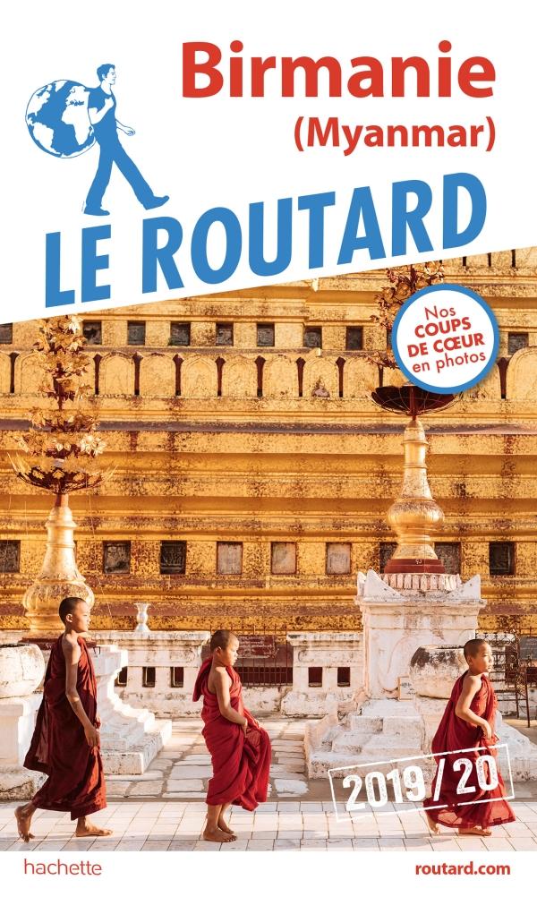 Guide du Routard Birmanie 2019/20