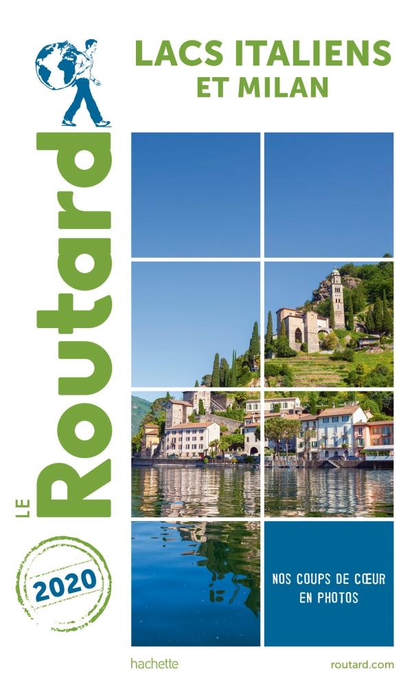 Guide du Routard Lacs italiens et Milan 2020