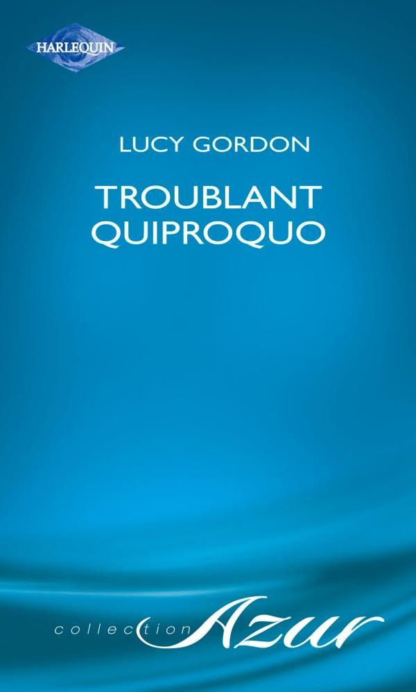 Troublant quiproquo (Harlequin Azur)