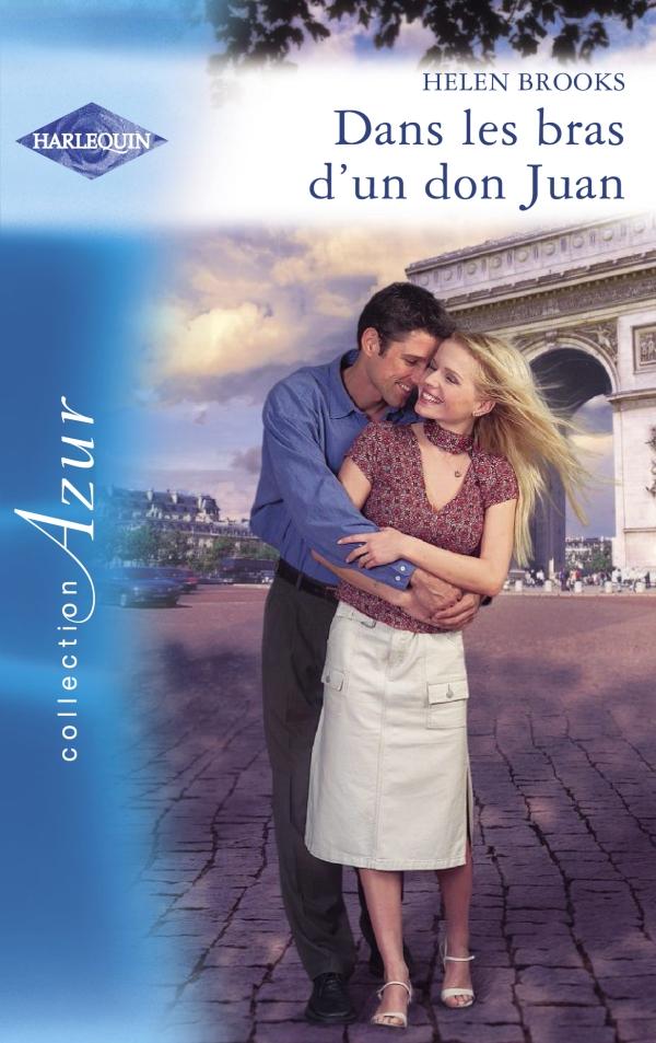 Dans les bras d'un don Juan (Harlequin Azur)