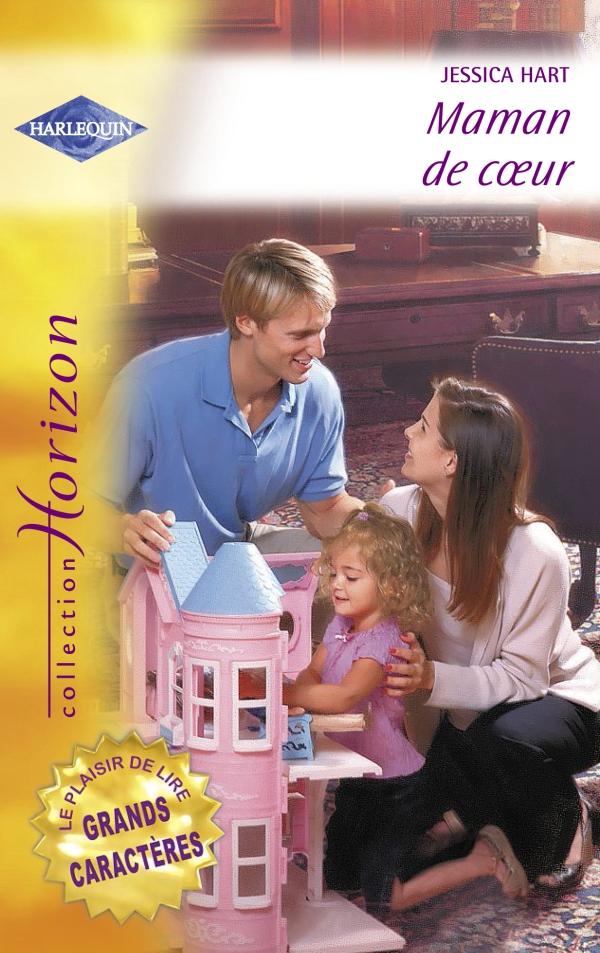 Maman de coeur (Harlequin Horizon)