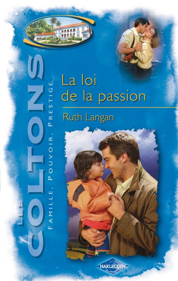 La loi de la passion (Saga Les Coltons vol. 6)