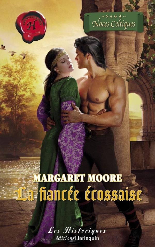 La fiancée écossaise (Harlequin Les Historiques)