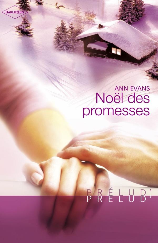 Noël des promesses (Harlequin Prélud')