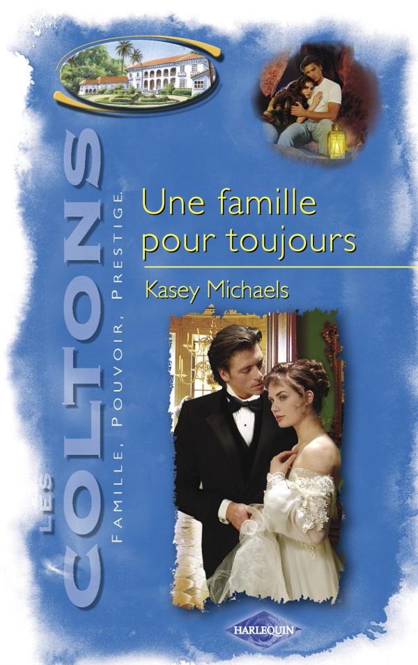 Une famille pour toujours (Saga Les Coltons vol. 12)