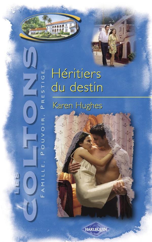 Héritiers du destin (Saga Les Coltons vol. 9)