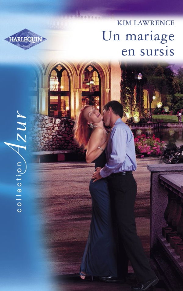 Un mariage en sursis (Harlequin Azur)