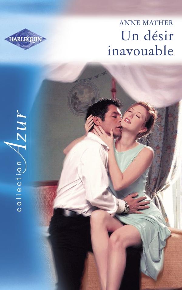 Un désir inavouable (Harlequin Azur)