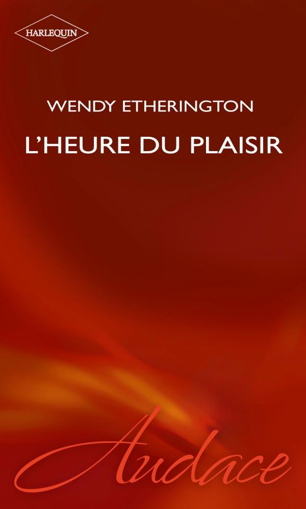 L'heure du plaisir (Harlequin Audace)