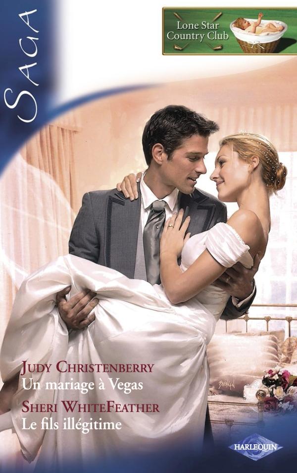 Un mariage à Vegas - Le fils illégitime (Saga Lone Star Country Club 5)