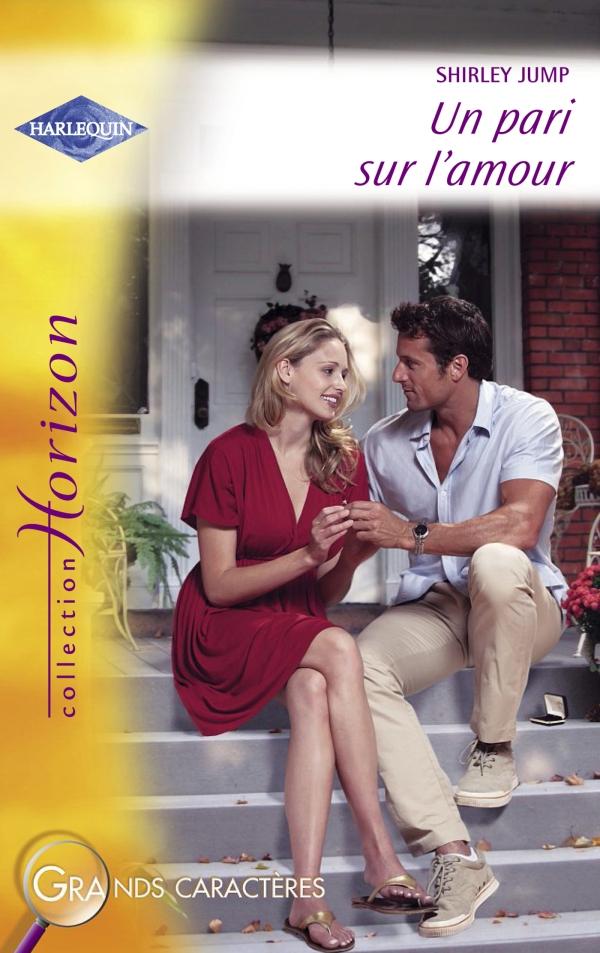Un pari sur l'amour (Harlequin Horizon)